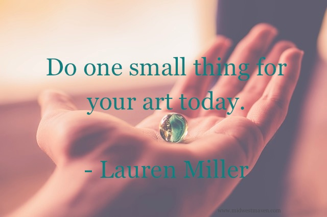 do-one-small-thing-for-your-art-today