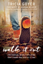 Walk It Out by Tricia Goyer