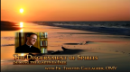 The Discernment of Spirits: Setting the Captives Free with Fr. Timothy Gallagher, OMV